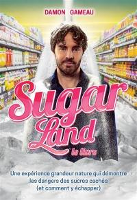 Sugar Land, le livre