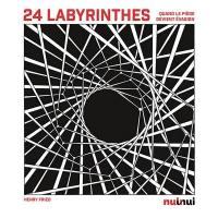 24 labyrinthes : quand le piège devient évasion