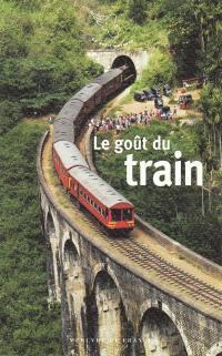 Le goût du train