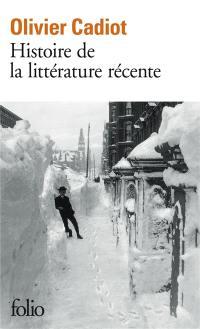 Histoire de la littérature récente. Volume 1