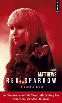 Red sparrow = Le moineau rouge