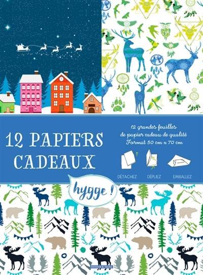 12 papiers cadeaux hygge ! : détachez, dépliez, emballez