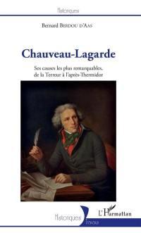 Chauveau-Lagarde : ses causes les plus remarquables, de la Terreur à l'après-Thermidor