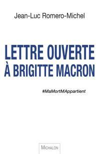 Lettre ouverte à Brigitte Macron : #MaMortMAppartient