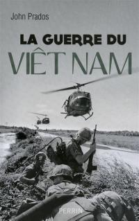 La guerre du Viêt-Nam