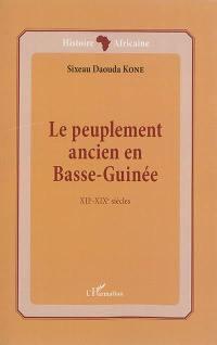 Le peuplement ancien en Basse-Guinée : XIIe-XIXe siècles
