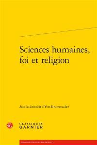 Sciences humaines, foi et religion