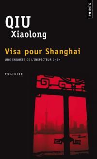Une enquête de l'inspecteur Chen, Visa pour Shanghai