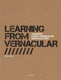 Learning from vernacular