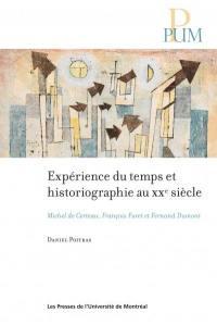 Expérience du temps et historiographie au XXe siècle