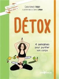 Détox : 4 semaines pour purifier son corps