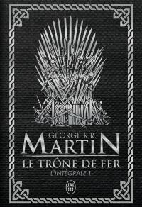 Le trône de fer. Volume 1,