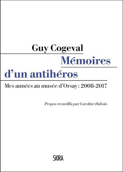 Mémoires d'un antihéros