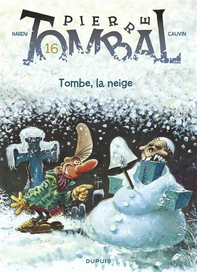 Pierre Tombal. Volume 16, Tombe, la neige