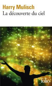 La découverte du ciel