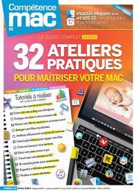 Compétence Mac. n° 60, 32 ateliers pratiques pour maîtriser votre Mac