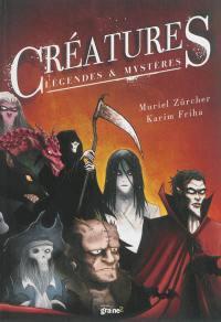 Créatures : légendes & mystères