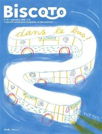 Biscoto : le journal plus fort que costaud !. n° 63, Dans le bus