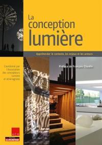 La conception lumière : appréhender le contexte, les enjeux et les acteurs