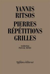 Pierres; Répétitions; Grilles : 1968-1969