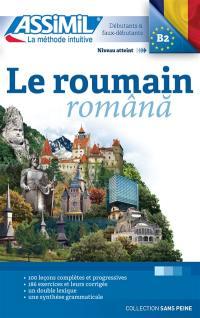 Le roumain : débutants & faux-débutants : niveau atteint B2