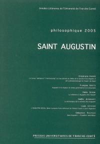 Philosophique. n° 2005, Saint Augustin
