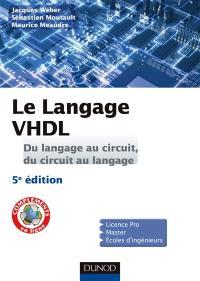 Le langage VHDL : du langage au circuit, du circuit au langage