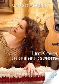 Liat Cohen, la guitare orpheline