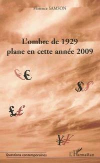 L'ombre de 1929 plane en cette année 2009