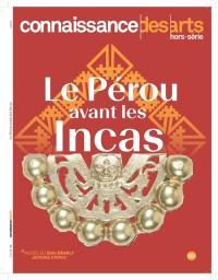 Le Pérou avant les Incas : Musée du quai Branly-Jacques Chirac