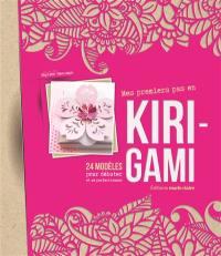Mes premiers pas en kirigami : 24 modèles pour débuter et se perfectionner