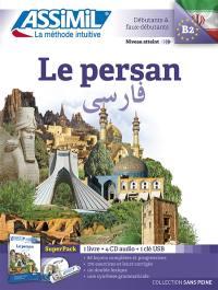 Le persan : superpack : débutants & faux-débutants, niveau atteint B2