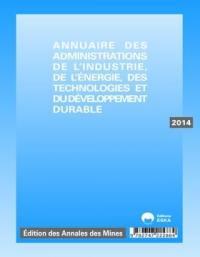 DRIRE 2014 : annuaire des administrations de l'industrie, de l'énergie, des technologies et du développement durable