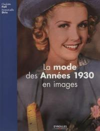 La mode des années 1930 en images
