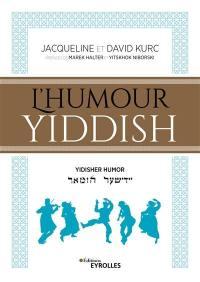 L'humour yiddish = Yidisher humor