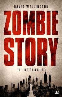 Zombie story : l'intégrale