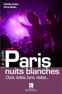 Paris, nuits blanches