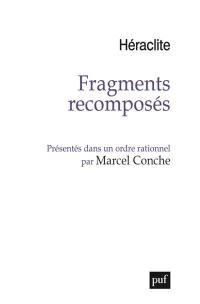 Fragments recomposés : présentés dans un ordre rationnel