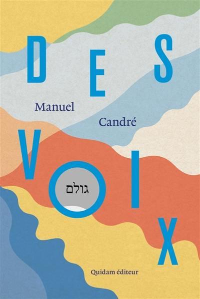 Des voix; Suivi de Genèse du rabbi