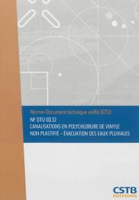 Canalisations en polychlorure de vinyle non plastifié