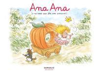 Ana Ana. Volume 12, Je ne veux pas être une princesse !