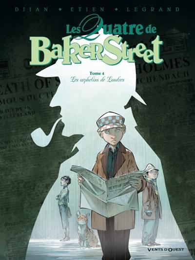 Les quatre de Baker Street. Volume 4, Les orphelins de Londres
