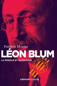 Léon Blum : la morale et le pouvoir