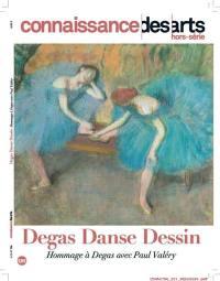 Degas, danse, dessin : hommage à Degas avec Paul Valéry