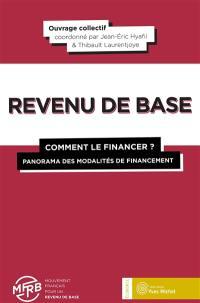 Revenu de base : comment le financer : panorama des modalités de financement