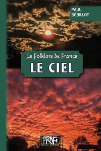 Le folklore de France. Volume 1, Le ciel