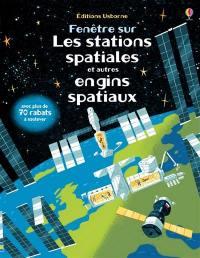Les stations spatiales et autres engins spatiaux