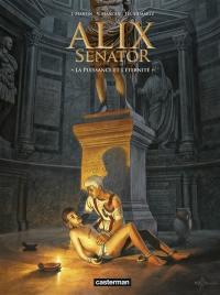 Alix senator. Volume 7, Le pouvoir et l'éternité