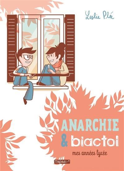 Anarchie & Biactol : mes années lycée