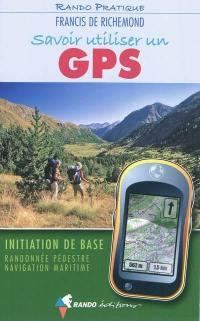 Savoir utiliser un GPS